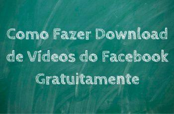 Como Fazer Download de Vídeos do Facebook Gratuitamente
