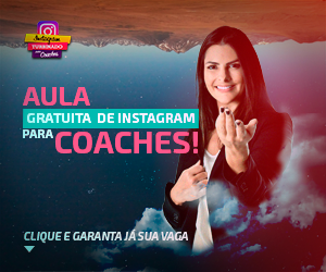 Aula Instagram Turbinado para Coaches